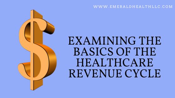 examining the basics of health care rev